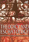 Theodicy and Eschatology: Task of Theology Today 4 (ATF Task of Theology Series)