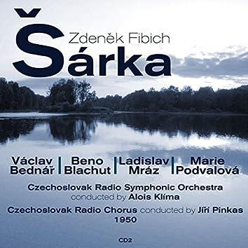 Zdeněk Fibich: Šárka (1950), Volume 2