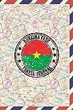 Burkina Faso Travel Journal: 6x9 Travel planner I Road trip planner I Dot grid journal I Travel notebook I Travel diary I Pocket journal I Gift for Backpacker