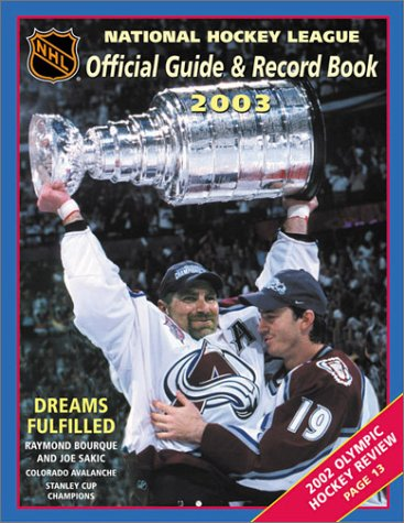The National Hockey League Official Guide and Record Book 2002-2003