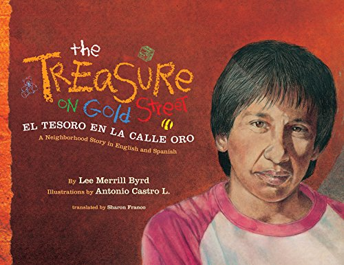 The Treasure on Gold Street / El Tesoro en la Calle d'Oro: A Neighborhood Story in Spanish and Engli