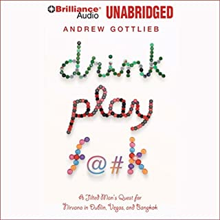 Drink, Play, F@#k audiobook cover art