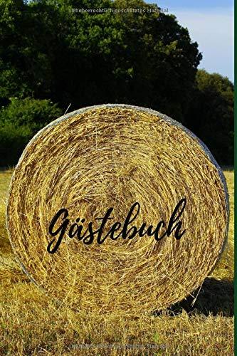Gästebuch: Urlaub auf dem Bauernhof