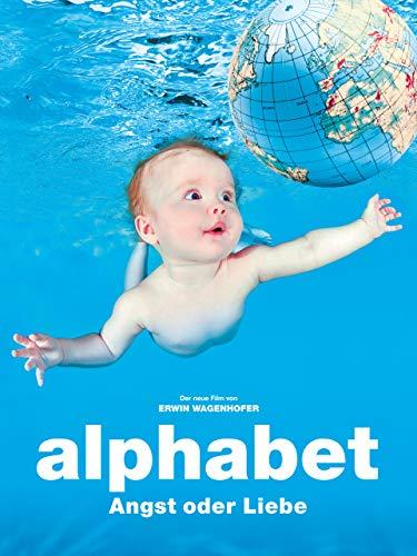 Alphabet: Angst oder Liebe (2013)