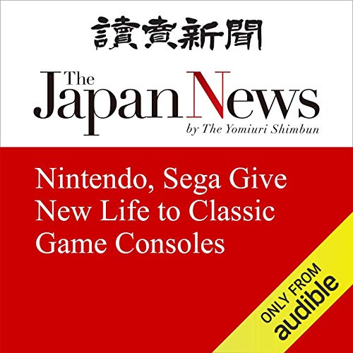 Nintendo, Sega Give New Life to Classic Game Consoles cover art