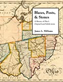 Blazes, Posts & Stones: A History of Ohio s Original Land Subdivisions (Series on Ohio History and Culture)