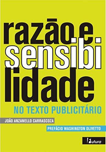 Razão e sensibilidade: No texto publicitário