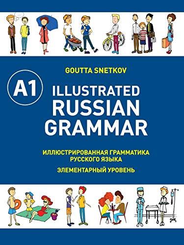 Illustrated Russian Grammar