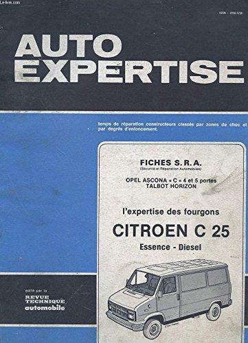 AUTO EXPERTISE N° 102 - JUILLET AOUT 1983 - FICHES S.R.A. - OPEL ASCONA C 4 ET 5 PORTES TALBOT HORIZON - L'EXPERTISE DES FOURGONS CITROEN C 25 ESSENCE DIESEL