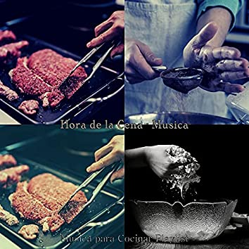 Hora de la Cena - Musica