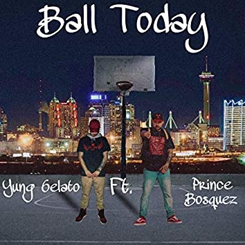 Ball Today