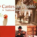 Cantes del Pueblo: Traditional Music of Spain by Various Artists (2002-04-29)