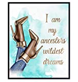 Glam Wall Decor for African American Women - Designer Shoes Wall Art - - Couture Luxury Gift for Black Women, Teens - I Am My Ancestors Wildest Dreams - High Fashion Design Home Decoration Print