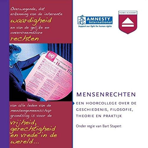 Mensenrechten: Een hoorcollege over de geschiedenis, filosofie, theorie en praktijk audiobook cover art