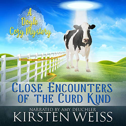 Close Encounters of the Curd Kind Audiobook By Kirsten Weiss cover art