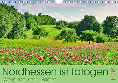 Nordhessen ist fotogen - Werra-Meißner - Edition (Wandkalender 2021 DIN A4 quer)