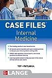 Case Files Internal Medicine, Sixth Edition (A & L REVIEW)...