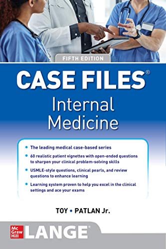 Compare Textbook Prices for Case Files Internal Medicine, Sixth Edition 6 Edition ISBN 9781260469967 by Toy, Eugene,Patlan, John,Warner, Mark
