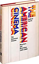 The American Cinema (First Edition)
