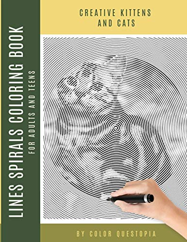 Creative Kittens and Cats Lines Spirals Coloring Book For Adults And Teens: Mystery Dots Lines One Color Puzzle (Fun One Color Mystery Image Puzzles, Band 17)