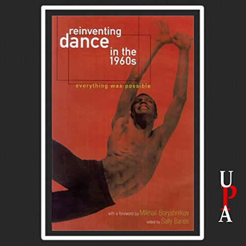 Reinventing Dance in the 1960s audiobook cover art