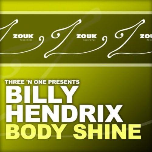 Three 'N One & Billy Hendrix