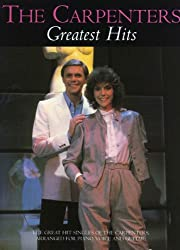 The Carpenters: Greatest Hits (Piano Vocal Guitar)