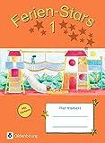 Ferien-Stars: 1. Schuljahr - Übungsheft: Mit Lösungen