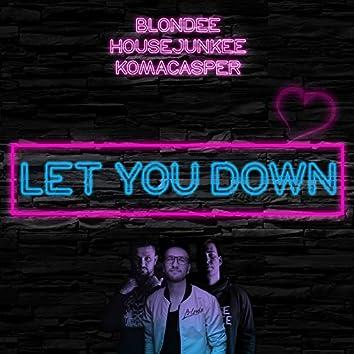 Let You Down (Radio Edit)