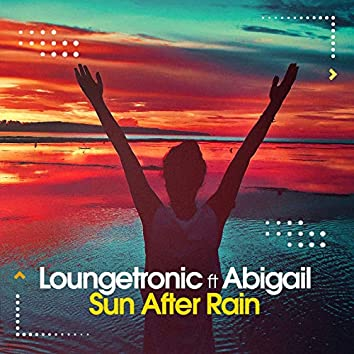 Sun After Rain (feat. Abigail)