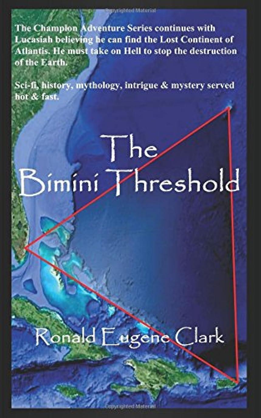 トレイパース野なThe Bimini Threshold (The Champion Adventure Series)