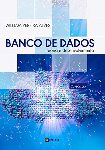 Banco de dados: Teoria e Desenvolvimento