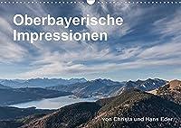 Oberbayerische Impressionen (Wandkalender 2022 DIN A3 quer): Brauchtum, idyllische Plaetze, stimmungsvolle Landschaften (Monatskalender, 14 Seiten )