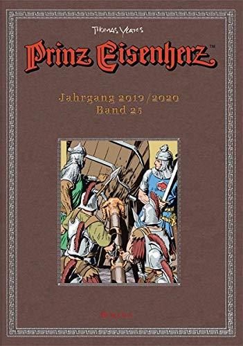 Prinz Eisenherz. Yeates-Jahre: Bd. 25: Jahrgang 2019/2020