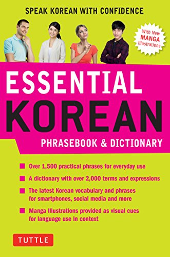 Compare Textbook Prices for Essential Korean Phrasebook & Dictionary: Speak Korean with Confidence Essential Phrasebook and Dictionary Series 2 Edition ISBN 9780804846806 by Koh, Soyeung,Baik, Gene
