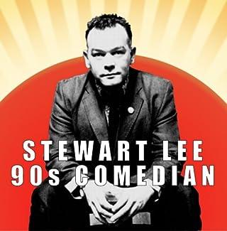 Stewart Lee - 90s Comedian