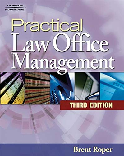 Compare Textbook Prices for Practical Law Office Management 3 Edition ISBN 9781418029708 by Roper, Brent
