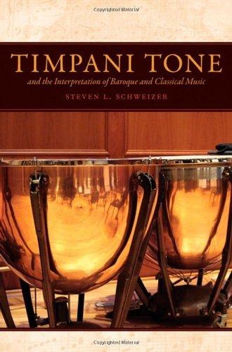 Timpani Tone and the Interpretation of Baroque and Classical Music (English Edition)