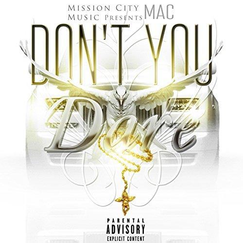 Don't You Dare (feat. M-Status) [Explicit]