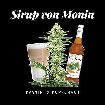 Sirup von Monin (feat. Kopfchaot)