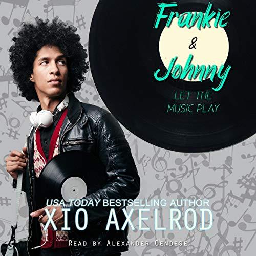 Page de couverture de Frankie and Johnny: Let the Music Play