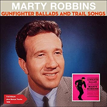 Gunfighter Ballads and Trail Songs (Full Album Plus Bonus Tracks 1959)