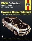 Bmw 3-series Automotive Repair Manual: 1999 Thru 2005 Also Includes Z4 Models (Hayne's Automotive Repair Manual)
