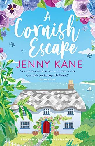 A Cornish Escape: The perfect, feel-good summer read (Abi's Cornwall Series, Band 1)