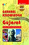 """'GENERAL KNOWLEDGE': """"GUJARAT""""— Extremely valuable for Gujarat Public Service Commission (GPSC) and Other State Level Exams"""