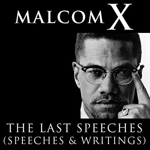 Malcolm X: The Last Speeches  cover art