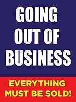 Going Out Of Business Store ビジネス小売プロモーションサイン 18インチ x 24インチ フルカラー 5パック