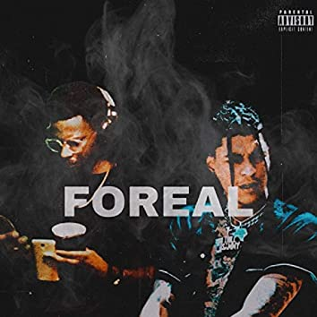 Foreal (feat. Trill Sammy)