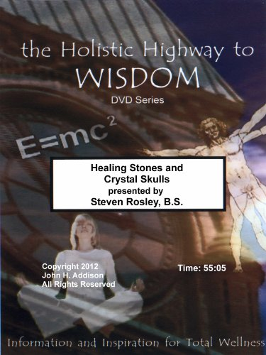 Healing Stones and Crystal Skulls