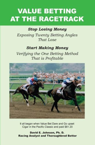 Value Betting at the Racetrack by David E. Johnson (2006-07-07)